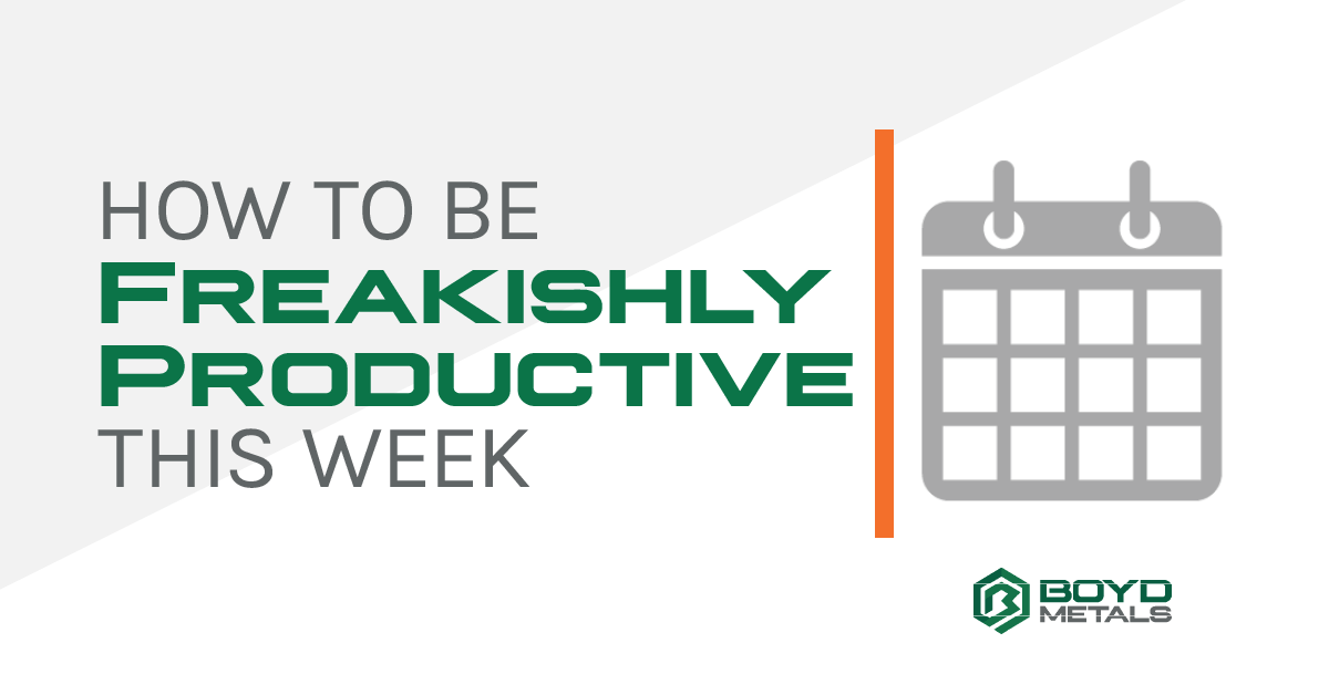 How to Be Freakishly Productive this Week
