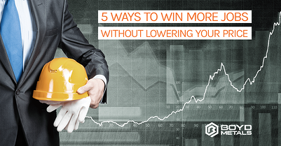 5 Ways to Win More Jobs Without Lowering your Price