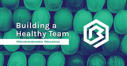 Building a Healthy Team – Recommended Reading