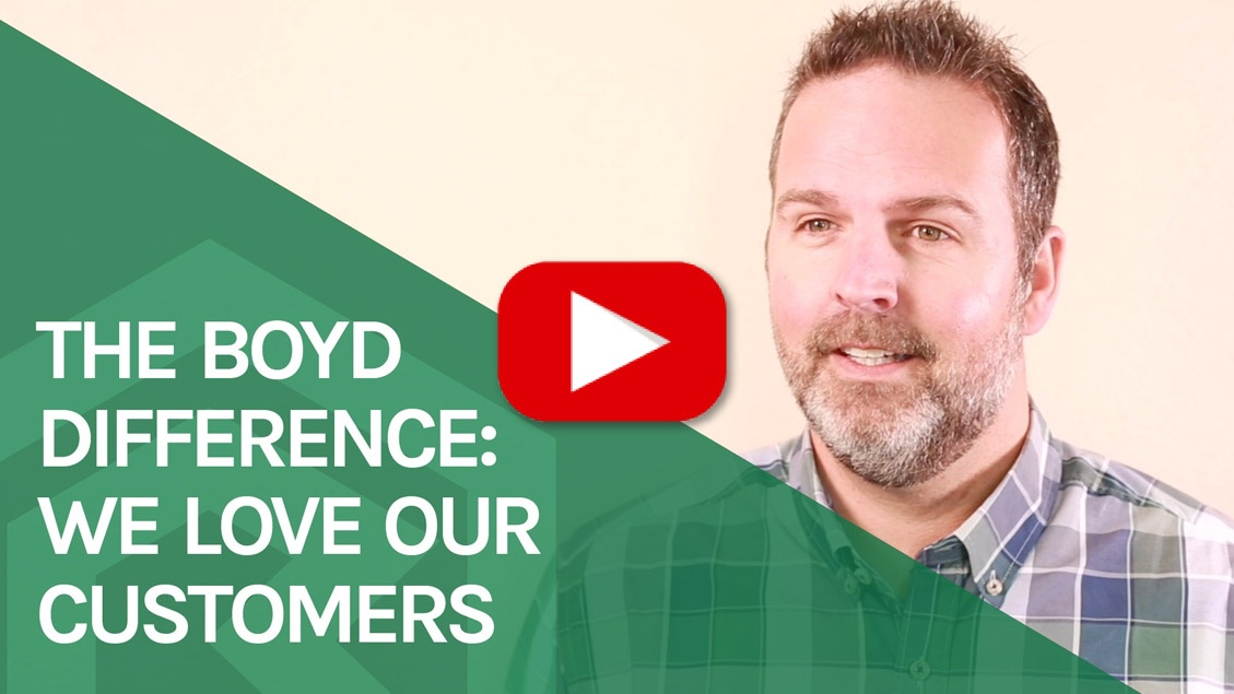 The Boyd Difference – We Love Our Customers