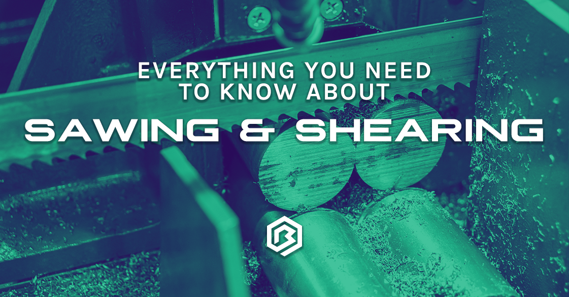 Everything You Need to Know About: Sawing and Shearing